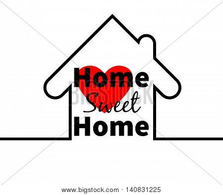 Home sweet home text. House outline. Red heart. Minimal card design for web greeting cards prints etc. Typographic