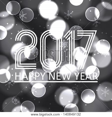 Happy New Year 2017 On Grayscale Bokeh Circle Background Eps10