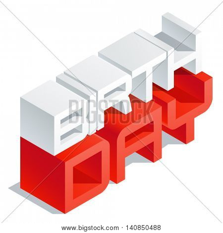 Vector greeting card with 3D volume letters. Slim three dimensional isometric text Birthday