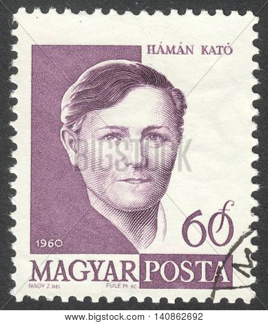 MOSCOW RUSSIA - CIRCA APRIL 2016: a post stamp printed in HUNGARY shows a portrait of Kato Haman circa 1960