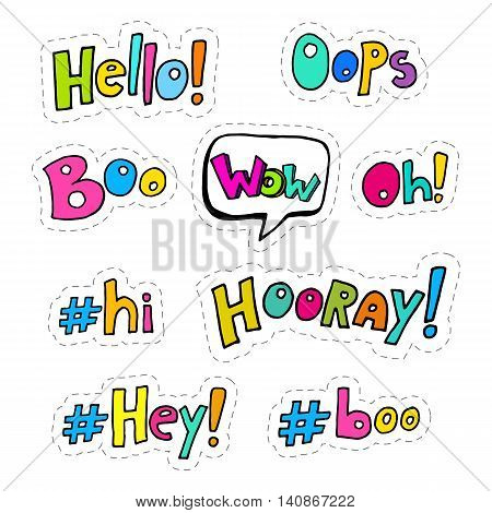 Set of hand drawing patches with interjections - oops wow hooray boo hey hi oh hello Vector stock illustration