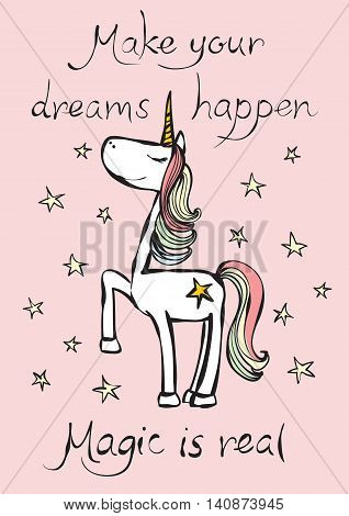 Vintage poster with stylish unicorn and hand written text magic is real. Vector trendy princess unicorn style greeting card design, t-shirt print, inspiration poster.