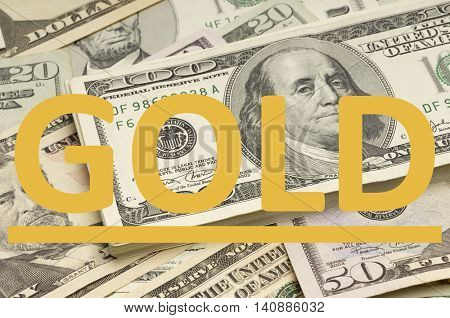 US Dollars with Gold written on it in gold