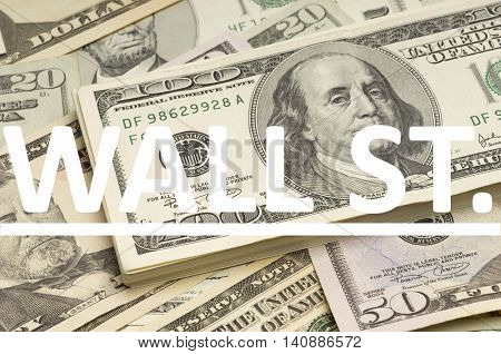 US Dollars with Wall St. written on it