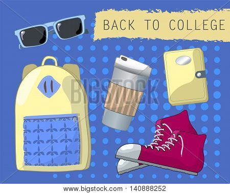 Back to college set of objects. Youth fashion accessories. Casual style vector illustration. Set of school or college stylish look - sunglasses, sneakers, notebook, urban backpack, coffee cup icons