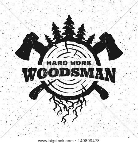 lumberjack hard work. Emblem t-shirt design. Vector illustration.