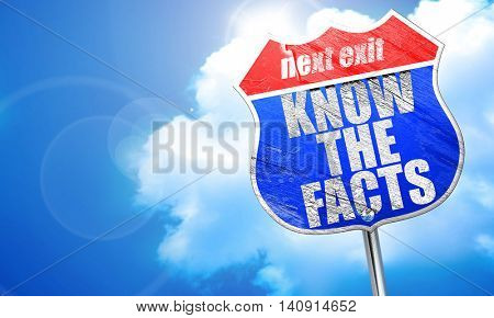 know the facts, 3D rendering, blue street sign