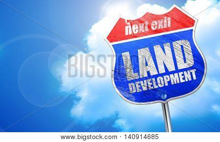 land development, 3D rendering, blue street sign