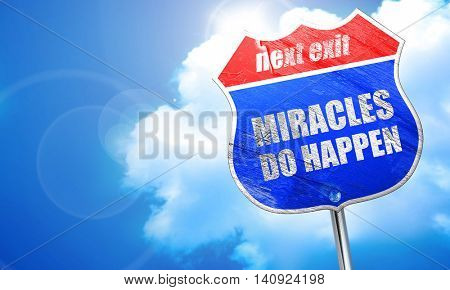miracles do happen, 3D rendering, blue street sign