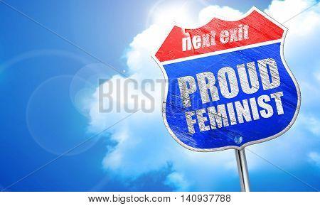 proud feminist, 3D rendering, blue street sign