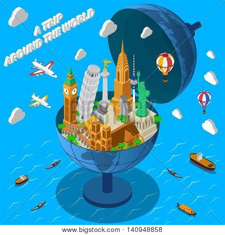 International travel company isometric advertisement poster with world famous landmarks in terrestrial globe composition abstract vector illustration