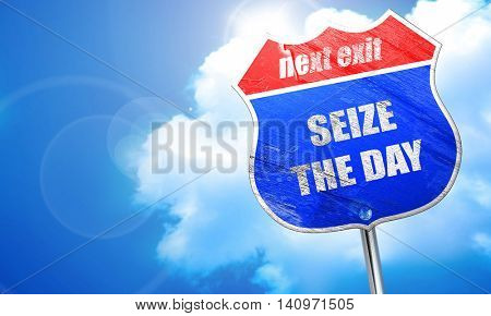 seize the day, 3D rendering, blue street sign