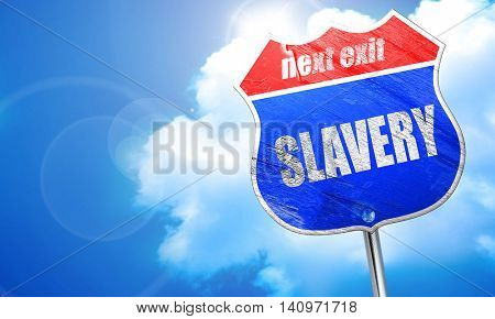 Slavery sign background, 3D rendering, blue street sign