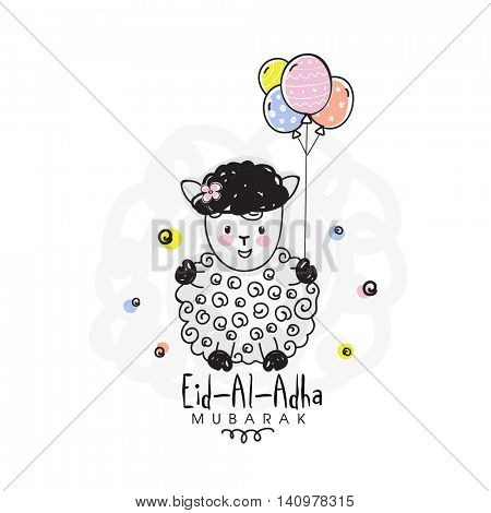 Muslim Community, Festival of Sacrifice, Eid-Al-Adha Mubarak with illustration of a creative Sheep holding colorful balloons, Vector greeting card design.