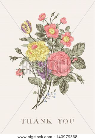 Floral card. Bouquet of roses tulip dog-rose and anemone. Vintage vector illustration. Classic. Pastel color. Thank you!