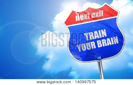 train your brain, 3D rendering, blue street sign
