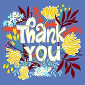 Thank You Card With Lettering And Flowers. Vector Floral Illustration With Words Thank You. Colorful poster