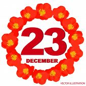 December 23 Icon. For Planning Important Day. Banner For Holidays And Special Days With Flowers. Dec poster