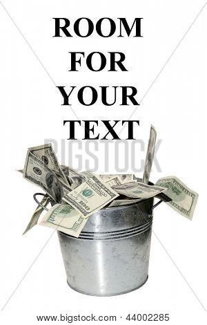 Buckets of MONEY! isolated on white with room for your text