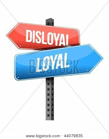 Disloyal, Loyal Road Sign Illustration Design