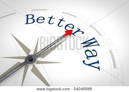 An image of a nice compass with the words Better Way