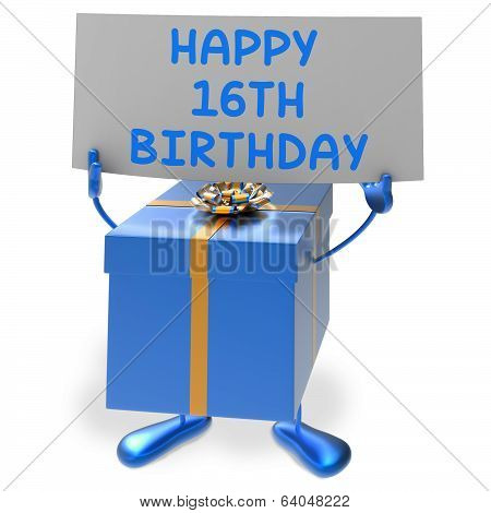 Happy 16Th Birthday Sign And Gift Show Sixteenth Party
