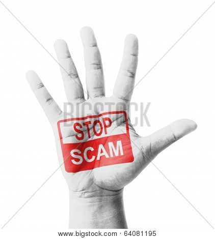 Open Hand Raised, Stop Scam Sign Painted, Multi Purpose Concept - Isolated On White Background
