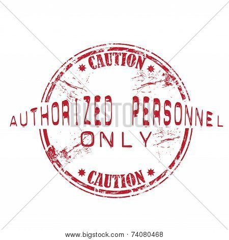 Authorized personnel only rubber stamp