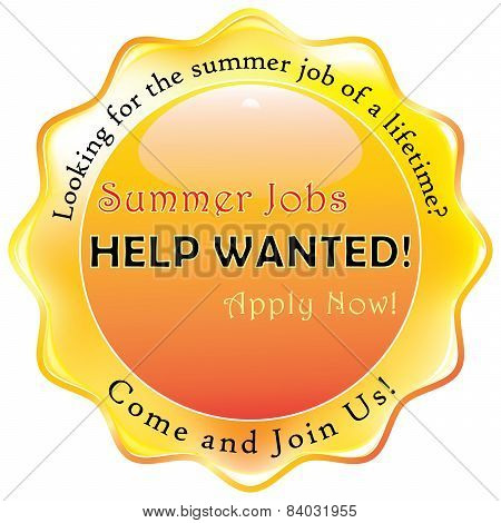 Summer Jobs. Help wanted.  Job Application label