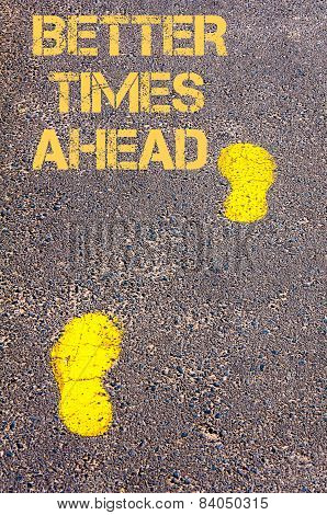 Yellow Footsteps On Sidewalk Towards Better Times Ahead Message