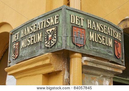 Exterior sign of the Hanseatic museum entrance in Bergen, Norway.