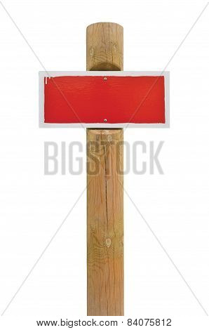 Red Hand-painted Prohibition Warning Sign Board Horizontal Metal Signage, White Frame, Wooden Post