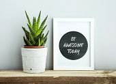 foto of plant pot  - white frame BE AWESOME TODAYt with succulent in diy concrete pot - JPG