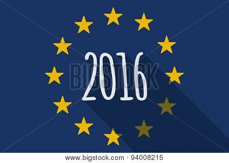 European Union Long Shadow Flag With A 2016 Sign