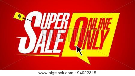 Super sale online only, bright fashion banner.