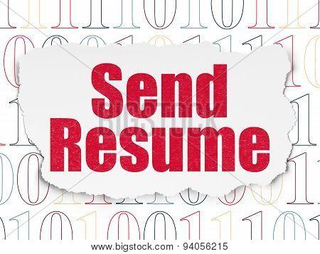 Finance concept: Send Resume on Torn Paper background