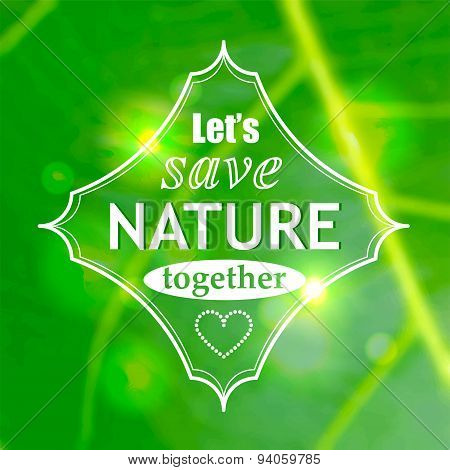 Let's Save Nature Together Vector Poster