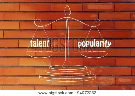 Finding A Good Balance In Your Career: Talent & Popularity