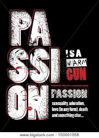 Passion retro background. Fashion text. Love, romance info-text graphics and arrangement concept illustration on black background