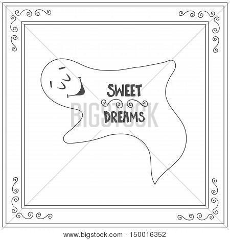 Hand drawn text sweet dreams with sleep ghost.