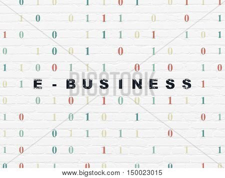 Finance concept: Painted black text E-business on White Brick wall background with Binary Code