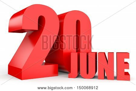June 20. Text On White Background.