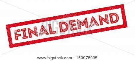 Final Demand Rubber Stamp
