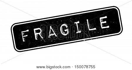 Fragile Rubber Stamp