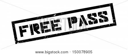 Free Pass Rubber Stamp