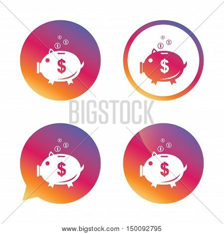 Piggy bank sign icon. Moneybox dollar symbol. Gradient buttons with flat icon. Speech bubble sign. Vector