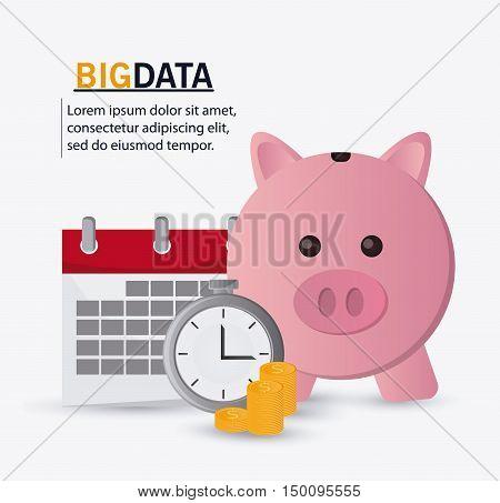 Calendar chronometer coins and piggy icon. Big data center base and web hosting theme. Colorful design. Vector illustration