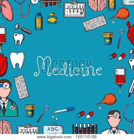 Medical sketch background with doctor, stethoscope, thermometer, pill, heart, tooth, dentist tool, blood bag, laboratory test tube, brain, lung, ecg and medicine bottles placed around text Medicine