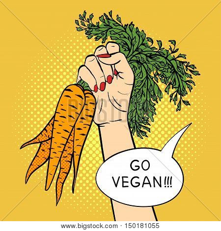 Vector hand drawn pop art illustration hand with carrot. Vegan agitation. Retro style. Hand drawn sign. Illustration for print, web.