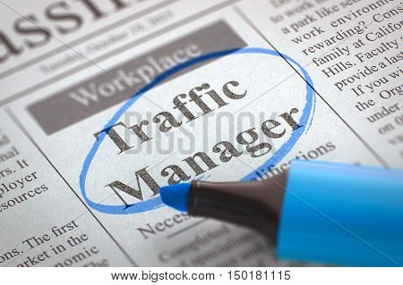 Newspaper with Advertisements and Classifieds Ads for Vacancy Traffic Manager. Blurred Image with Selective focus. Job Seeking Concept. 3D Illustration.